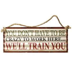 We'll train you Plaque